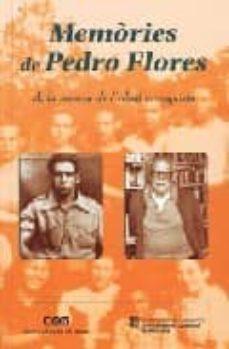 Bressoamisuradi.it Memories De Pedro Flores: A La Recerca De L Ideal Anarquista Image