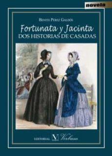 Ebooks mobi descarga gratuita FORTUNATA Y JACINTA: DOS HISTORIAS DE CASADAS 9788490743041 de BENITO PEREZ GALDOS