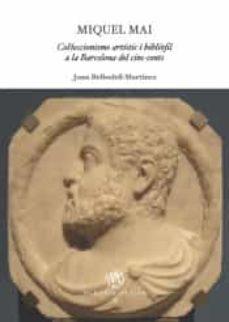 Garumclubgourmet.es Miquel Mai. Col·leccionisme Artístic I Bibliofil A La Barcelona D El Cinc-cents Image