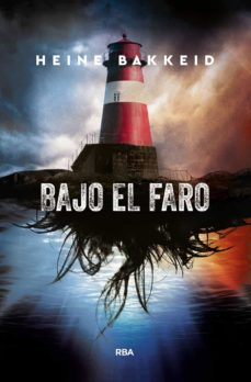 Ebook nederlands descargar gratis BAJO EL FARO de HEINE BAKKEID iBook in Spanish 9788491871941