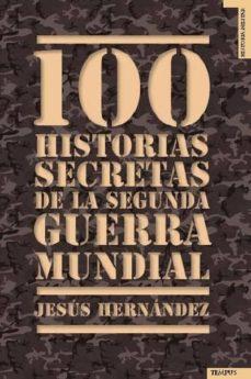Viamistica.es 100 Historias Secretas De La Segunda Guerra Mundial Image