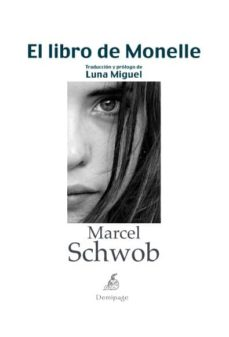 Ebook francis lefebvre descargar EL LIBRO DE MONELLE de MARCEL SCHWOB en español 9788492719341