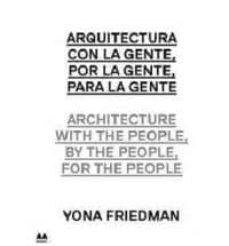 Geekmag.es Arquitectura Con La Gente, Por La Gente Para La Gente: Yona Fried Mann Image