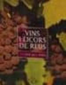 Vins I Licors De Reus Emili Giralt I Raventos Comprar Libro 9788493338541