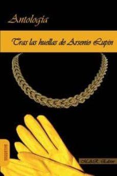 Descargar google book como pdf TRAS LAS HUELLAS DE ARSENIO LUPIN de