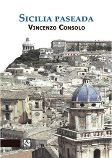 Descargas de libros de texto para kindle SICILIA PASEADA CHM MOBI FB2