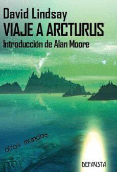 Descargas gratuitas de libros de Kindle de Amazon VIAJE A ARCTURUS de DAVID LINDSAY (Literatura española) 9788494502941 ePub