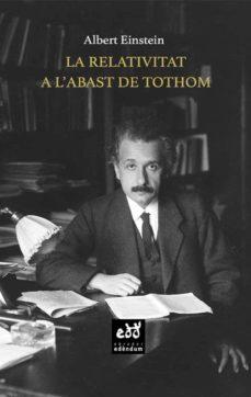 la relativitat a l abast de tothom-albert einstein-9788494756641