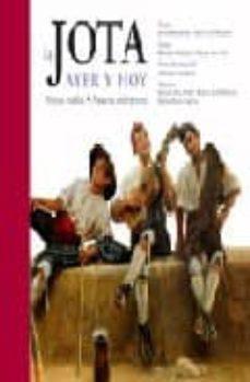 LA JOTA: AYER Y HOY (INCLUYE AUDIO-CD) - JOSE LUIS MELERO RIVAS | Triangledh.org