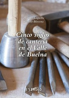 Concursopiedraspreciosas.es Cinco Siglos De Canteria En El Valle De Buelna Image