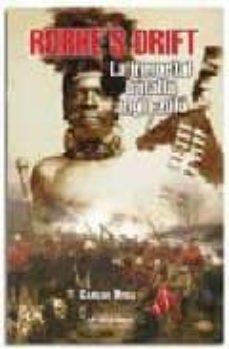 Ironbikepuglia.it Rorke S Drift : La Inmortal Batalla Anglo-zulu Image