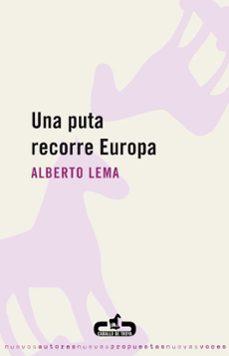Descargar libros electrónicos gratuitos en formato pdf. UNA PUTA RECORRE EUROPA