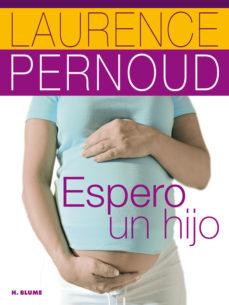 Descargar libros gratis en línea para iPod ESPERO UN HIJO de LAURENCE PERNOUD