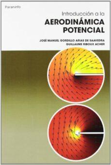 Buscar pdf ebooks gratis descargar INTRODUCCION A LA AERODINAMICA POTENCIAL