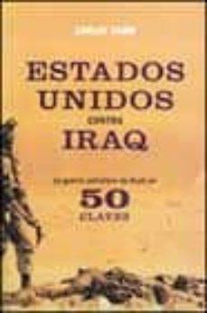estados unidos contra irak: la guerra petrolera de bush en cincue nta claves-carlos taibo-9788497341141