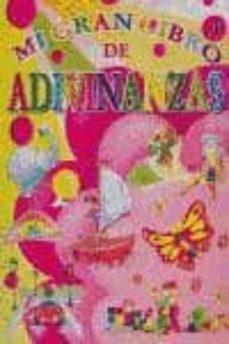 Chapultepecuno.mx Mi Gran Libro De Adivinanzas A Image