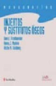 Descargador de libros para iphone INJERTOS Y SUSTITUTUVOS OSEOS de GARY FRIEDLAENDER