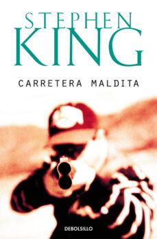 carretera maldita-stephen king-9788497596541
