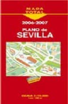 Enmarchaporlobasico.es Plano Callejero De Sevilla (Mapa Total) Image