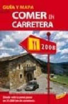 Encuentroelemadrid.es Guia Ignacio Medina De Comer En Carretera 2008 (Guias Singulares) Image