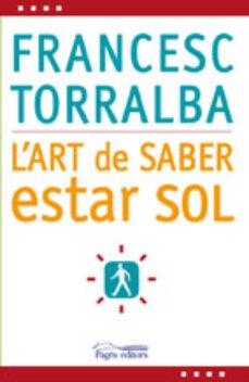l art de saber estar sol-francesc torralba-9788497798341