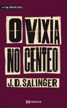 Descargar gratis ebook móvil O VIXIA NO CENTEO CHM RTF