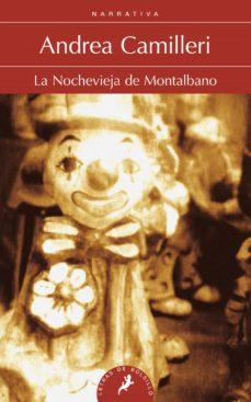 Cronouno.es La Nochevieja De Montalbano (Serie Montalbano 6) (Relatos) Image