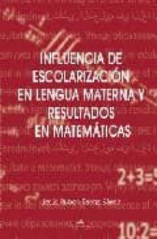 Bressoamisuradi.it Influencia De Escolarizacion En Lengua Materna Y Resultados En Ma Tematicas (2ª Ed.) Image