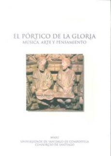 Descargar EL PORTICO DE LA GLORIA. MUSICA, ARTE Y PENSAMIENTO gratis pdf - leer online