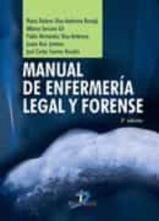 Descargar MANUAL DE ENFERMERIA LEGAL Y FORENSE gratis pdf - leer online