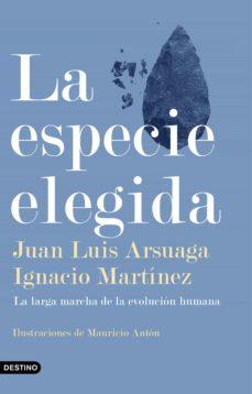 la especie elegida (ebook)-juan luis arsuaga-9788499983141
