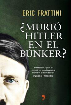 ¿murió hitler en el búnker? (ebook)-eric frattini-9788499984841