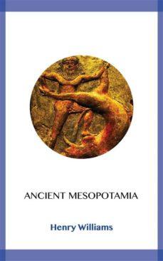 ancient mesopotamia (ebook)-henry williams-9788828370741