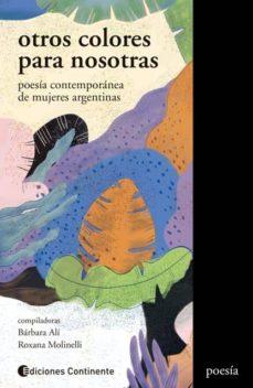Encuentroelemadrid.es Otros Colores Para Nosotras: Poesía Contemporánea De Mujeres Argentinas Image