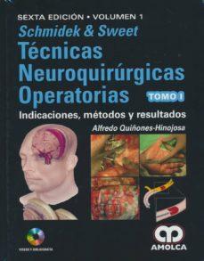 Descargar gratis ebook en ingles pdf SCHMIDEK Y SWEET TECNICAS NEUROQUIRURGICAS OPERATORIAS (4 VOLS.) (6ª ED.)