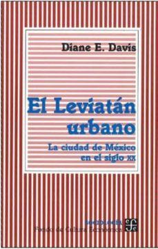 Cronouno.es El Leviatan Urbano: La Ciudad De Mexico En El Siglo Xx Image