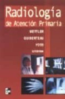 Libros gratis en línea sin descargas RADIOLOGIA DE ATENCION PRIMARIA