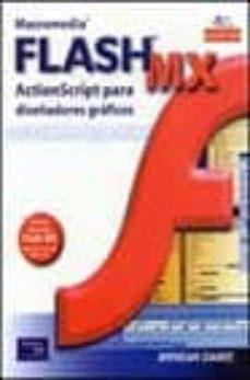 Geekmag.es Macromedia Flash Mx: Action Script Para Diseñadores Graficos (Inc Luye Cd-rom) Image