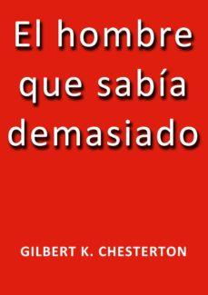 el hombre que sabía demasiado (ebook)-j. borja-g.k. chesterton-cdlap00000141