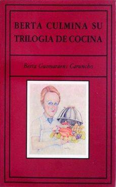 Inmaswan.es Berta Culmina Su Trilogía De Cocina Image