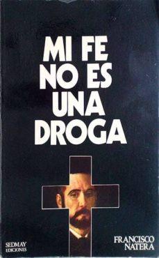 Permacultivo.es Mi Fe No Es Una Droga Image
