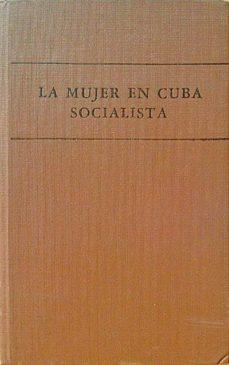 LA MUJER EN CUBA SOCIALISTA - VV. AA. | Triangledh.org