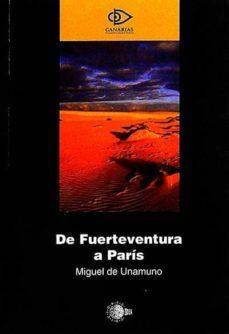 DE FUERTEVENTURA A PARÍS - MIGUEL DE UNAMUNO   Adahalicante.org
