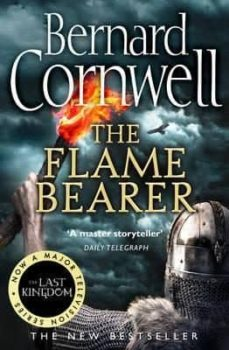 Descargar libros en google pdf THE FLAME BEARER (THE LAST KINGDOM SERIES 10)