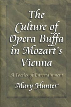 the culture of opera buffa in mozart's vienna (ebook)-mary hunter-9781400822751
