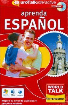 Srazceskychbohemu.cz World Talk! Learn Spanish (Nivel Intermedio) (Cd-rom) (Español) Image