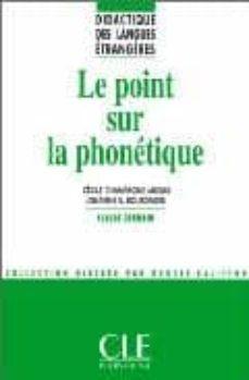 le point sur la phonetique-cecile champagne-muzar-johannes s. bourdages-9782090333251