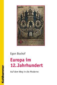 europa im 12. jahrhundert (ebook)-eugen boshof-9783170232051