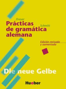 lehr-und übungsbuch der deutschen grammatik, neubearbeitung, deut sch-spanish, practicas de gramatica alemana-max hueber verlag-9783190772551