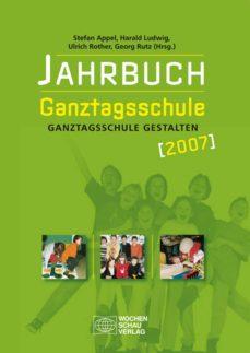 jahrbuch ganztagsschule 2007 (ebook)-9783734400551